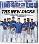 The New Jacks 2015 Mlb Playoff Preview Sports Illustrated Cover Canvas Print