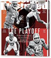 The Playoff 2017-18 College Football Playoff Preview Issue Sports Illustrated Cover Canvas Print
