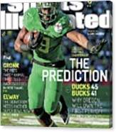The Prediction Why Oregon Will Own The First Playoff Sports Illustrated Cover Canvas Print