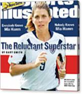 The Reluctant Superstar Everybody Knows Mia Hamm, Nobody Sports Illustrated Cover Canvas Print