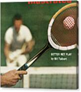 The Universal Appeal Of Tennis Better Net Play By Bill Sports Illustrated Cover Canvas Print