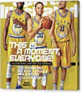 This Is A Moment, Everyone The Warriors Joy Ride Toward Nba Sports Illustrated Cover Canvas Print