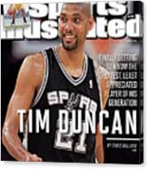Tim Duncan Finally Getting To Know The Greatest, Least Sports Illustrated Cover Canvas Print