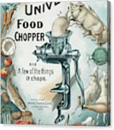 Universal Food Chopper No. 2  1899 Canvas Print