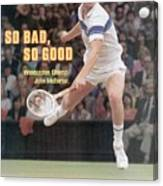 Usa John Mcenroe, 1981 Wimbledon Sports Illustrated Cover Canvas Print