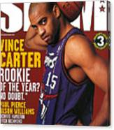 Vice Carter: Rookie of the Year? SLAM Cover Canvas Print
