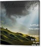 Victorious Life 326 Canvas Print