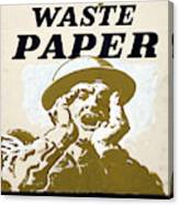 Vintage Poster - I Need Your Waste Paper Canvas Print