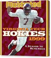 Virginia Tech Hokies 1999 A Season To Remember Sports Illustrated Cover Canvas Print