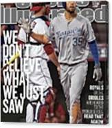 We Dont Believe What We Just Saw The Royals Or The Orioles Sports Illustrated Cover Canvas Print