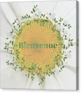 Welcome - Bienvenue Canvas Print