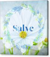 Welcome - Salve Canvas Print