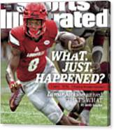 What. Just. Happened Lamar Jackson Arrived, Thats What Sports Illustrated Cover Canvas Print