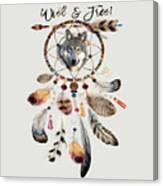 Wild And Free Wolf Spirit Dreamcatcher Canvas Print