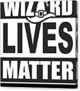 Wizard Lives Matter Retro Halloween Sorcerer Dark Canvas Print