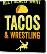 Wrestling All I Want Taco Silhouette Gift Light Canvas Print