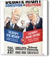 Debate Night Confusion vs Delusion Canvas Print