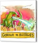 Godzilla vs Allergies Canvas Print