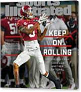 Keep on Rolling Alabama Championship Sports Illustrated Cover Canvas Print