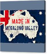 Made In Megalong Valley, Australia #megalongvalley #australia Canvas Print