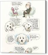 Ted Cruz's Dog Dishes Canvas Print