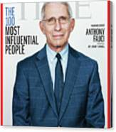 TIME 100 - Anthony Fauci Canvas Print