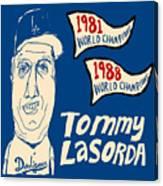 Tommy Lasorda Los Angeles Dodgers Canvas Print