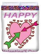 Happy Valentine's Day  Duvet Cover