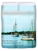 Psalm 107-29 He Maketh The Storm A Calm Duvet Cover by Susan Savad