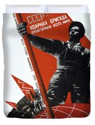 The Ussr Is The Elite Brigade Of The World Proletariat 1931 Duvet Cover