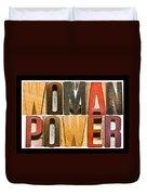 Woman Power Duvet Cover