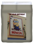 Become A Minion Duvet Cover