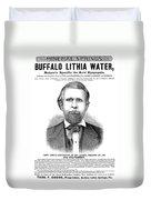 Buffalo Lithia Water, 1890 Duvet Cover