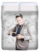 Businessman Under Falling Money. Financial Success Duvet Cover