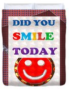Did You Smile Today Background Designs  And Color Tones N Color Shades Available For Download Rights Duvet Cover