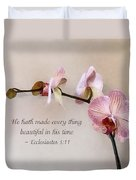 Ecclesiastes 3 11 He Hath Made Everything Beautiful Duvet Cover