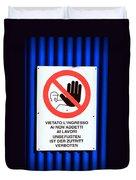 Forbidden Entrance Sign Duvet Cover