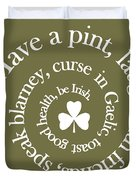 Have A Pint Duvet Cover