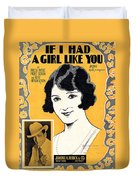 If I Had A Girl Like You Duvet Cover