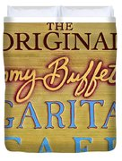 Jimmy Buffetts Margaritaville Cafe Sign The Original Duvet Cover