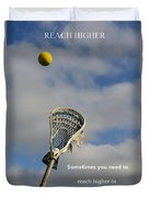 Lacrosse Reach Higher Duvet Cover