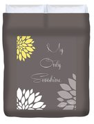 My Only Sunshine Peony Flowers Duvet Cover