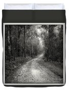 Road Way In Deep Forest Duvet Cover
