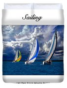 Sailing Let The Four Winds Blow Duvet Cover