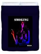 Smoking Kills  Duvet Cover