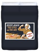 Too Little And Too Late - Ww2 Duvet Cover