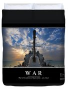 War Inspirational Quote Duvet Cover by Stocktrek Images