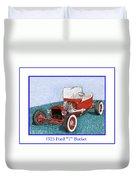 1925 Ford Hot Rod T-bucket Duvet Cover