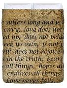 1st Corinthians 13 Verses 4 - 7  Duvet Cover