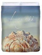 Kapukaulua Aia I Laila Ke Aloha Island Dreams Duvet Cover